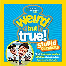 Weird But True: Stupid Criminals, 2012