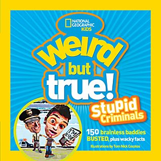 View Weird But True: Stupid Criminals image