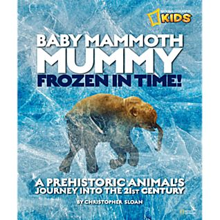 View Baby Mammoth Mummy: Frozen in Time image