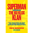 Superman Versus The Ku Klux Klan