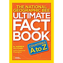 National Geographic Bee Ultimate Fact Book: Countries A to Z