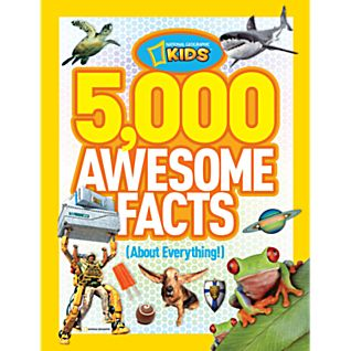 5,000 Awesome Facts (About Everything)