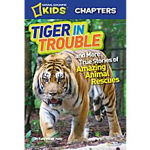 Kids Chapters: Tiger in Trouble!, 2012