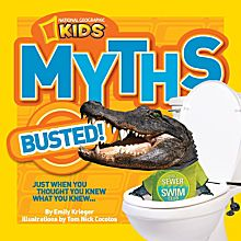 May's Pick: National Geographic Kids Myths Busted!