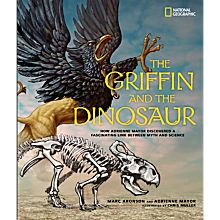 The Griffin and The Dinosaur, Ages 10 and Up