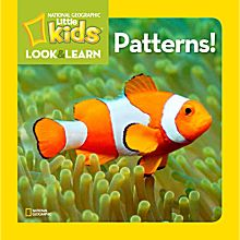 National Geographic Little Kids Look and Learn: Patterns!