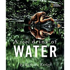 A Cool Drink of Water - Hardcover, Ages 4 and Up