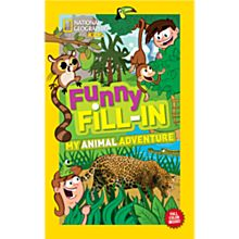 Kids Funny Fill-In: My Animal Adventure, 2013