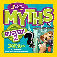 National Geographic Kids Myths Busted! 2