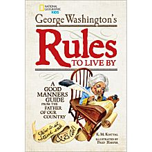 George Washington's Rules to Live by, 2013