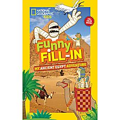National Geographic Kids Funny Fill-in: My Ancient Egypt Adventure