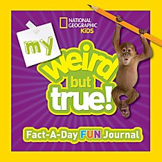 My Weird But True Fact-a-Day Fun Journal