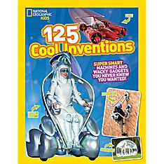 125 Cool Inventions, Ages 8-12
