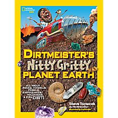 Dirtmeister's Nitty Gritty Planet Earth, Ages 8-12