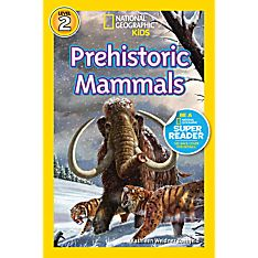 Readers: Prehistoric Mammals, Ages 5-8