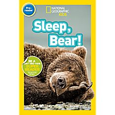 National Geographic Readers: Sleep, Bear!