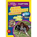 National Geographic Kids Chapters: Animal Friendship! Collection