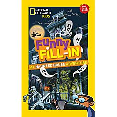 National Geographic Kids Funny Fill-in: My Haunted House Adventure