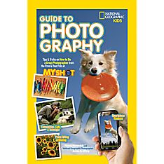 Kids Guide to Photography, Ages 8-12