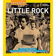 Remember Little Rock - Softcover, Ages 10+