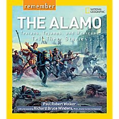 Remember the Alamo - Softcover, Ages 10+