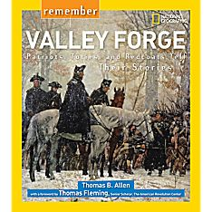 Remember Valley Forge - Softcover, Ages 10+