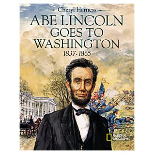 Abe Lincoln Goes to Washington - Hardcover