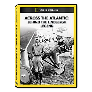 Across the Atlantic: Behind the Lindbergh Legend DVD Exclusive