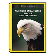 America's Endangered Species: Don't Say Goodbye DVD