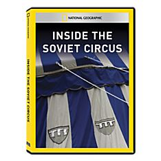 Inside the Soviet Circus DVD Exclusive
