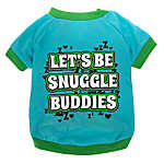 "Grreat Choice™ ""Let's Be Snuggle Buddies"" Tee"