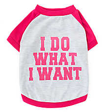 "Grreat Choice™ ""I Do What I Want"" Tee"