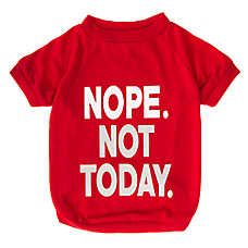 "Grreat Choice® ""Nope Not Today"" Dog T-Shirt"