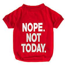 "Grreat Choice® ""Nope Not Today"" Dog T-Shirt"