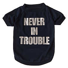"Grreat Choice® ""Never In Trouble"" Dog T-Shirt"