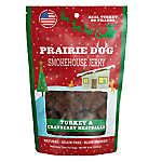 Prarie Dog Smokehouse Jerky Dog Treat - Natural, Grain Free, Turkey & Cranberry Meatballs