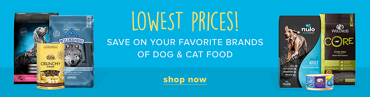 save on your favorite brands of dog & cat food