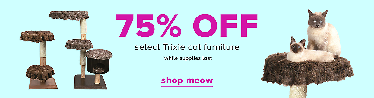 75% Off Select Trixie Cat Furniture