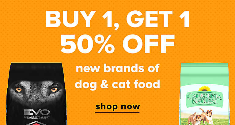 BUY 1, GET 1 50% OFF new brands of dog & cat food