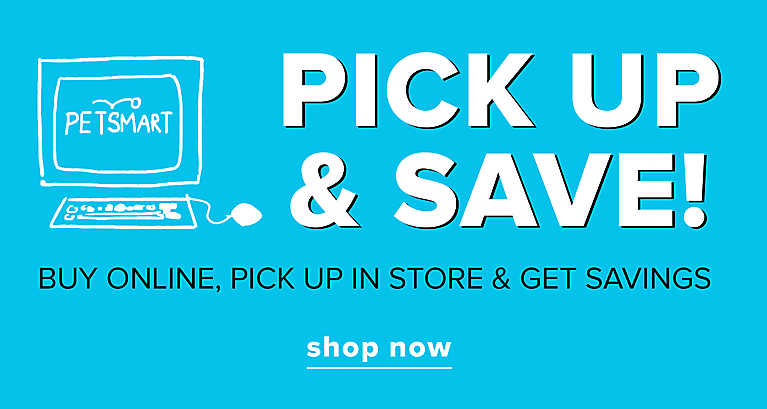 buy online, pick up in store & save