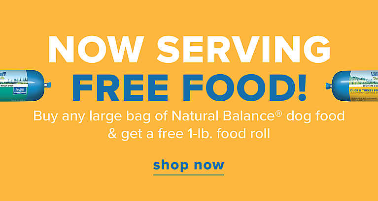 Buy any large bag of Natural Balance® dog food & get a free 1-lb. food roll
