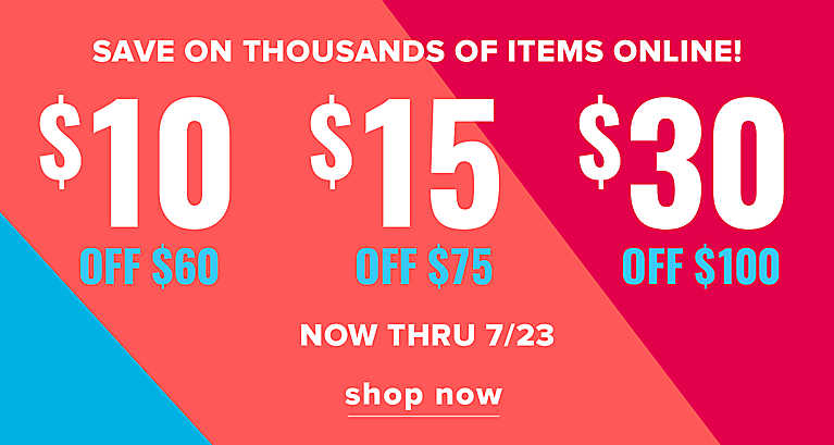 $10 OFF $60 | $15 OFF $75 | $30 OFF $100 on thusands of items online