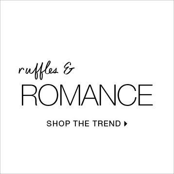 Shop Ruffles & Romance