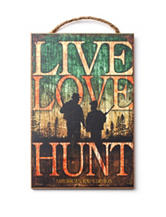 American Expedition Live Love Hunt Sign