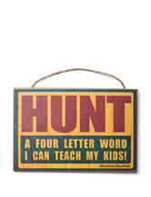 American Expedition Hunt Sign