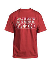Hybrid I'd Rather Be Awesome T-Shirt