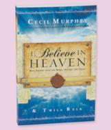 I Believe in Heaven - Cecil Murphey