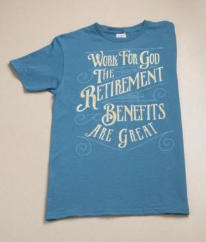 Work for God T-Shirt