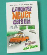 Laughter Never Gets Old Book