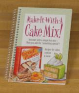Make it with a Cake Mix! Cookbook